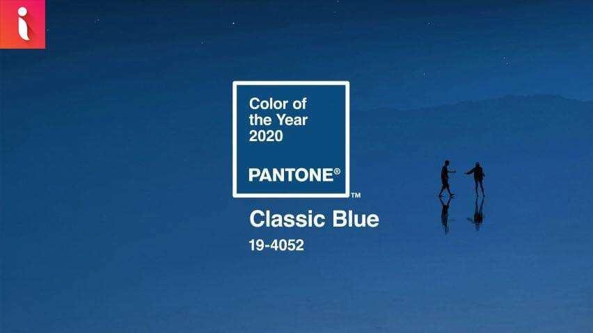 Màu xanh đang là Color of the year của năm 2020